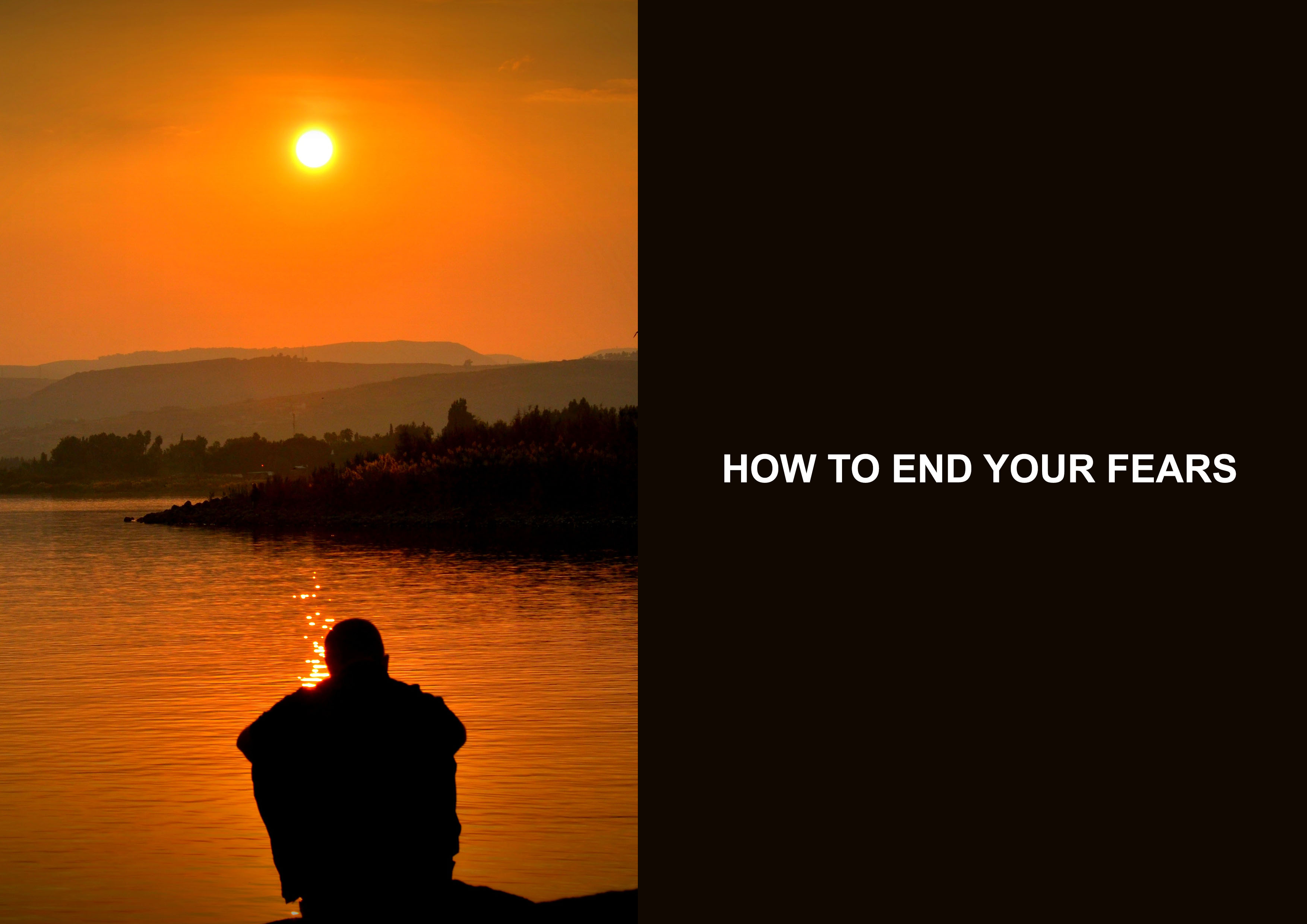 How To End Your Fears