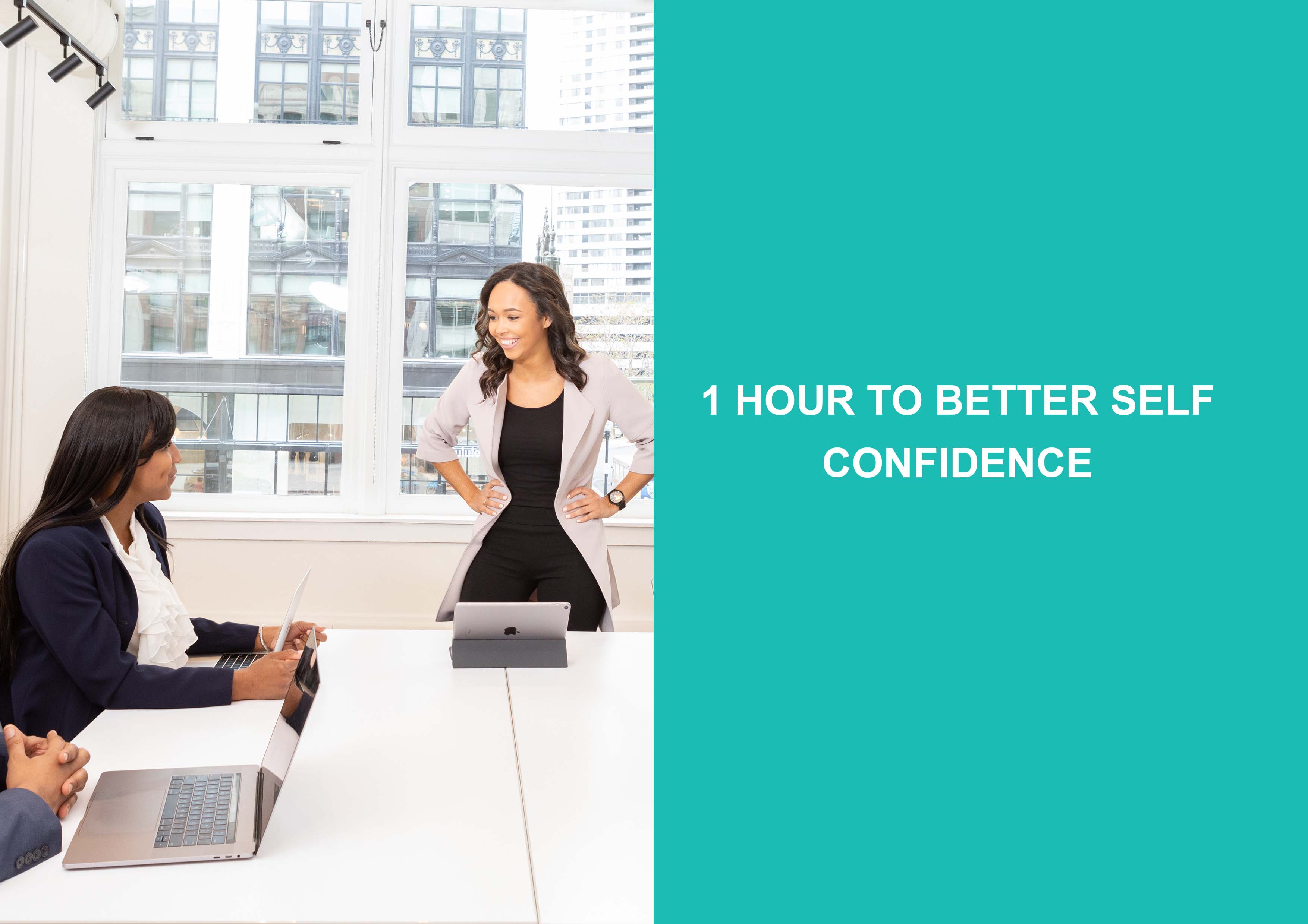 1 Hour To Better Self Confidence