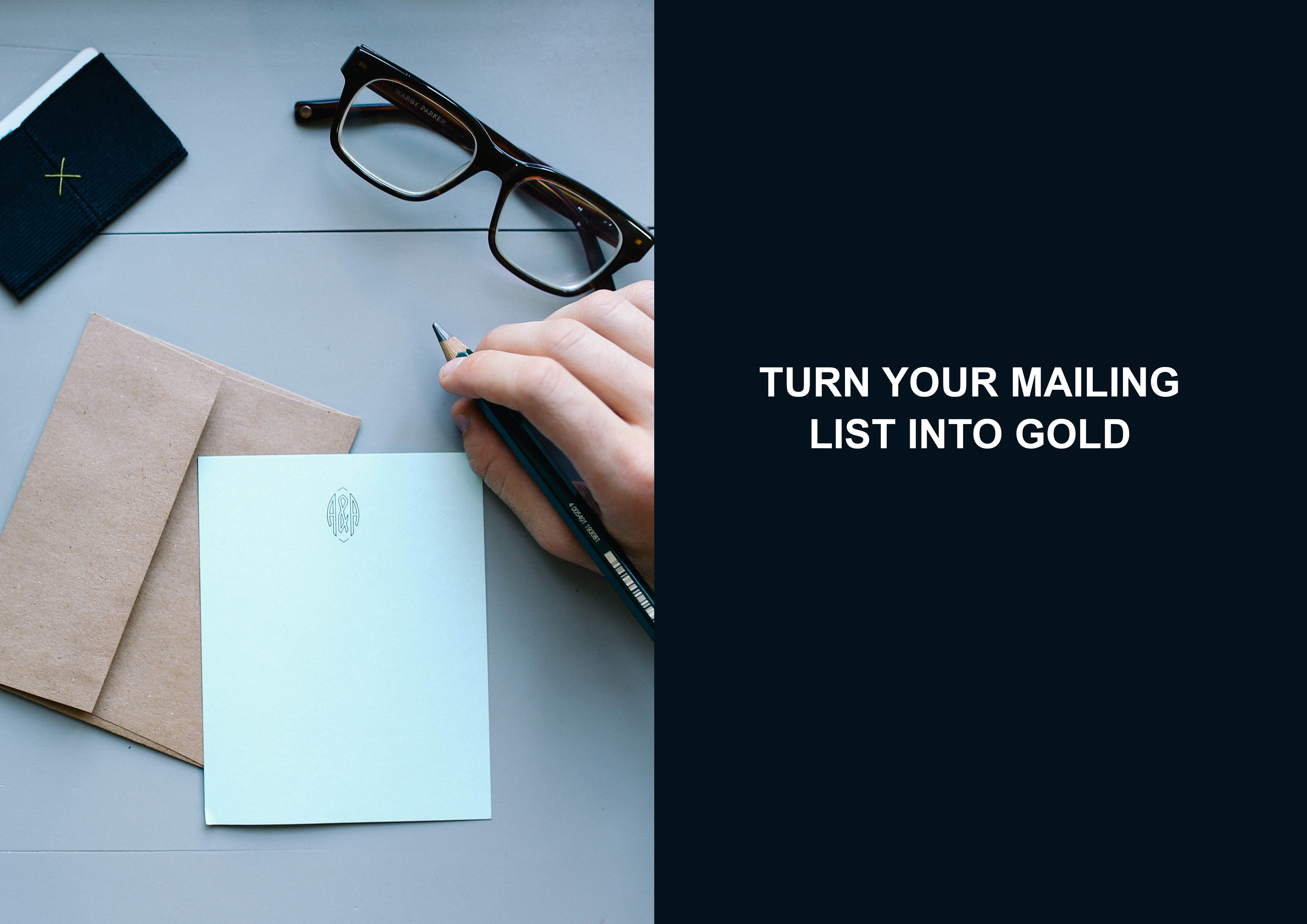 Turn Your Mailing List Into Gold