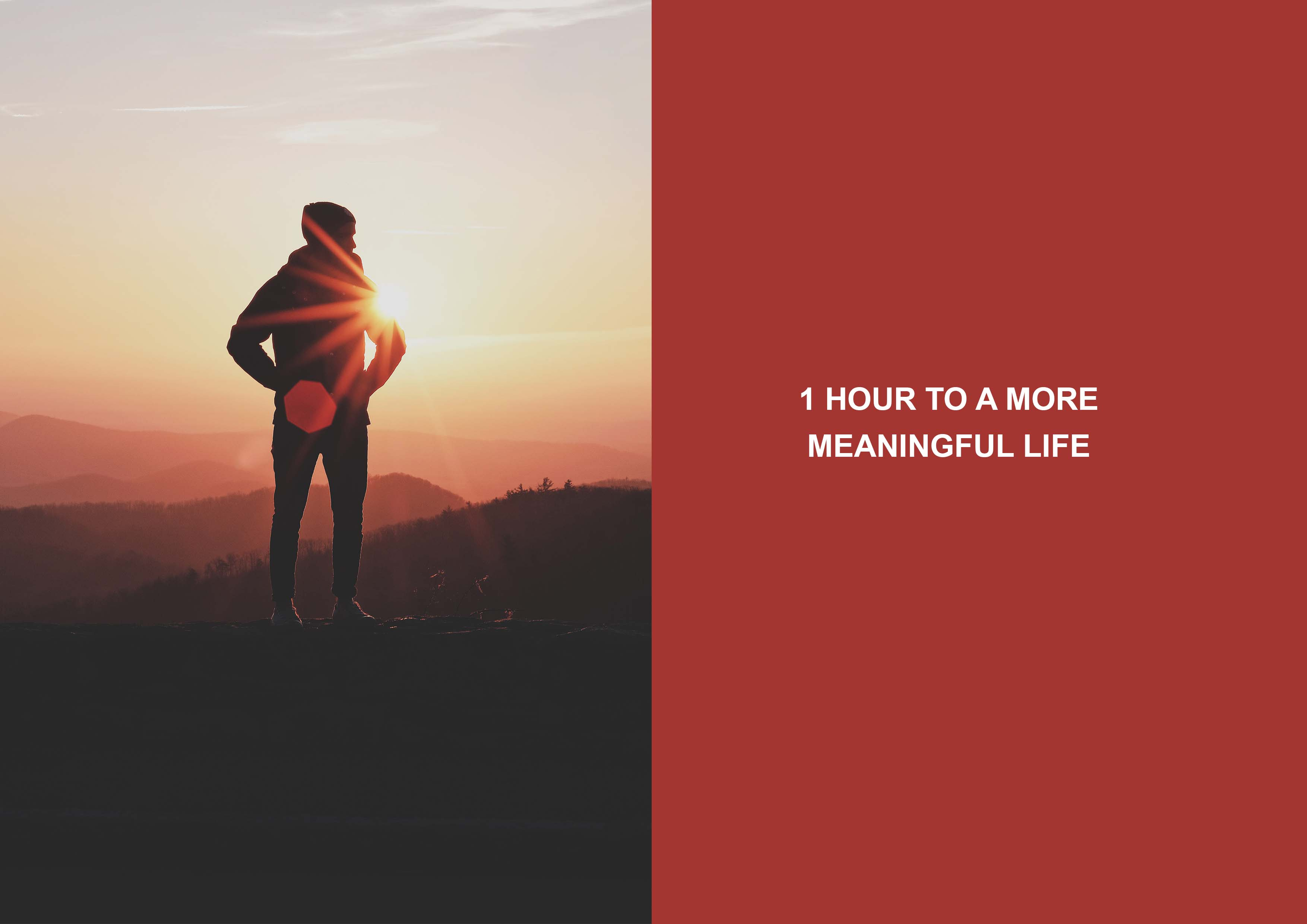 1 Hour to a More Meaningful Life