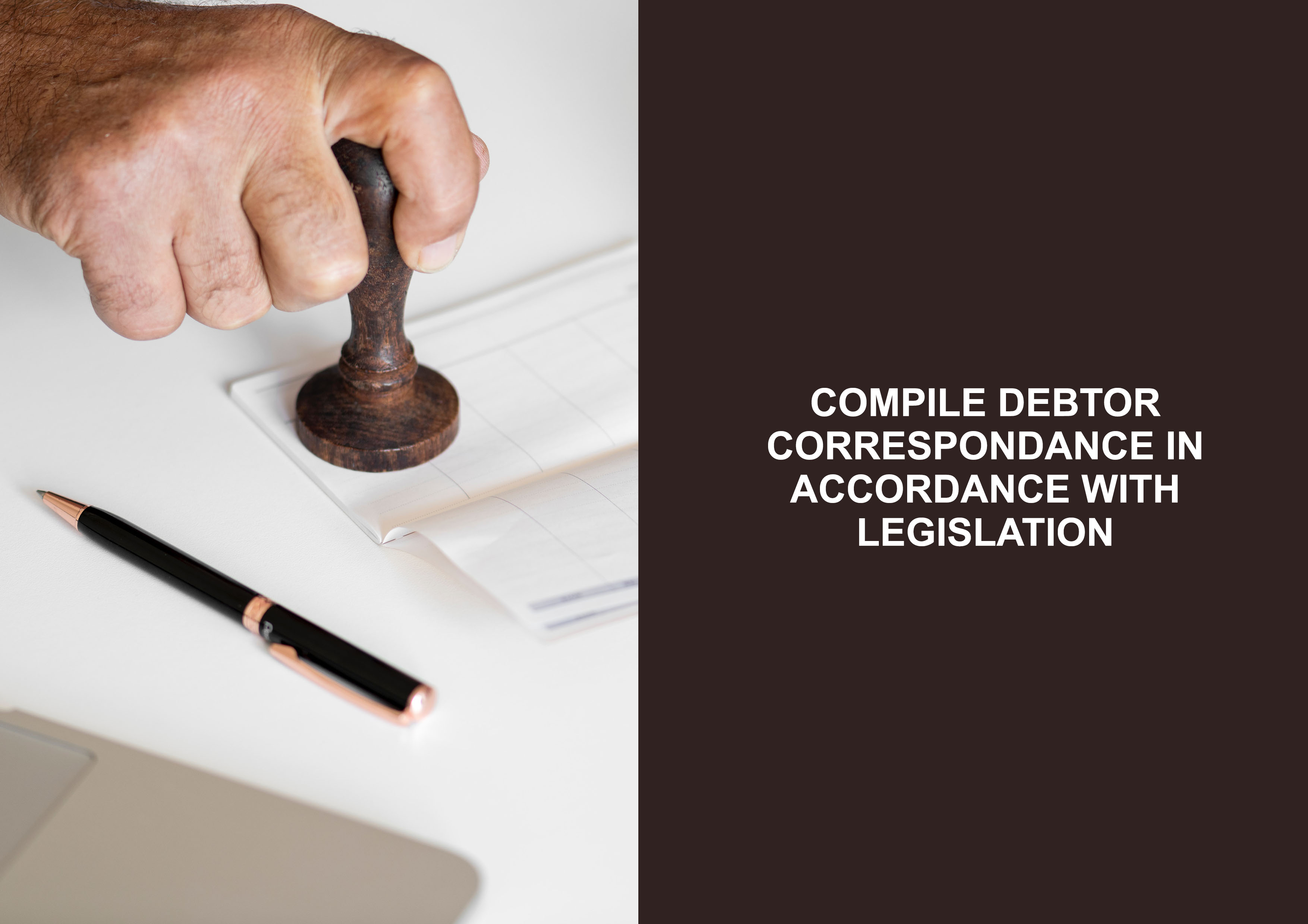 Compile Debtor Correspondence in Accordance With Legislation