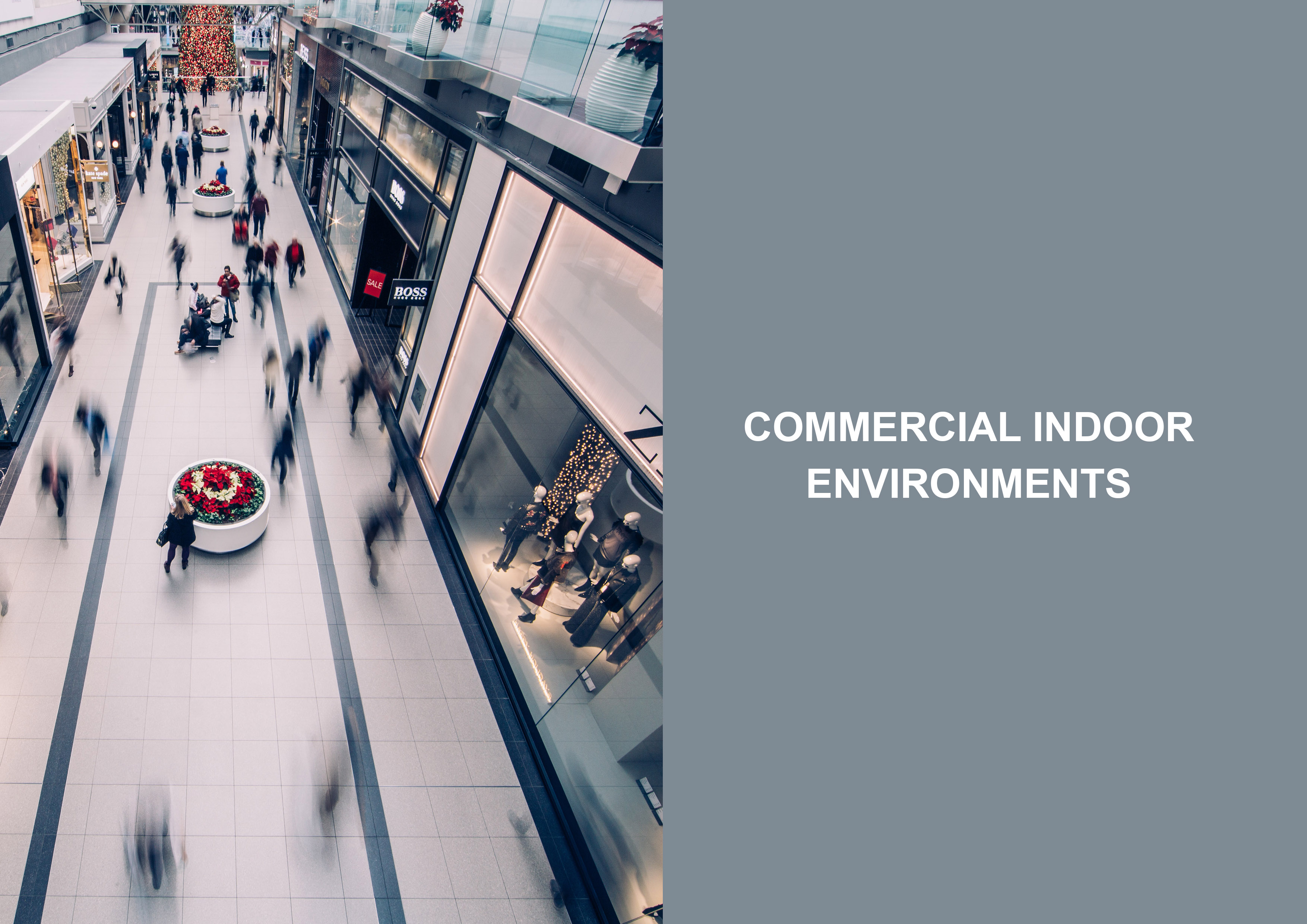Commercial Indoor Environments