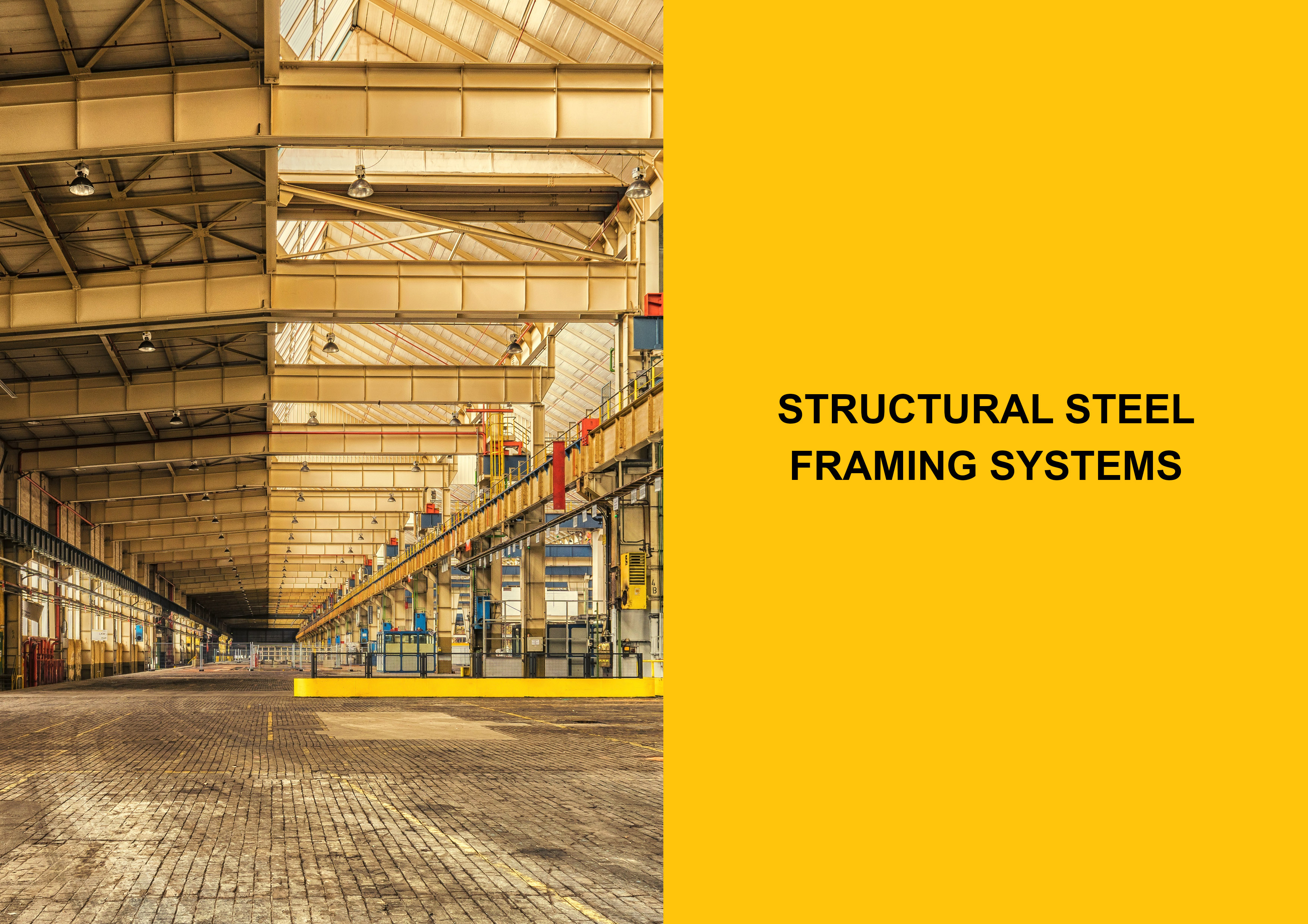 Structural Steel Framing Systems