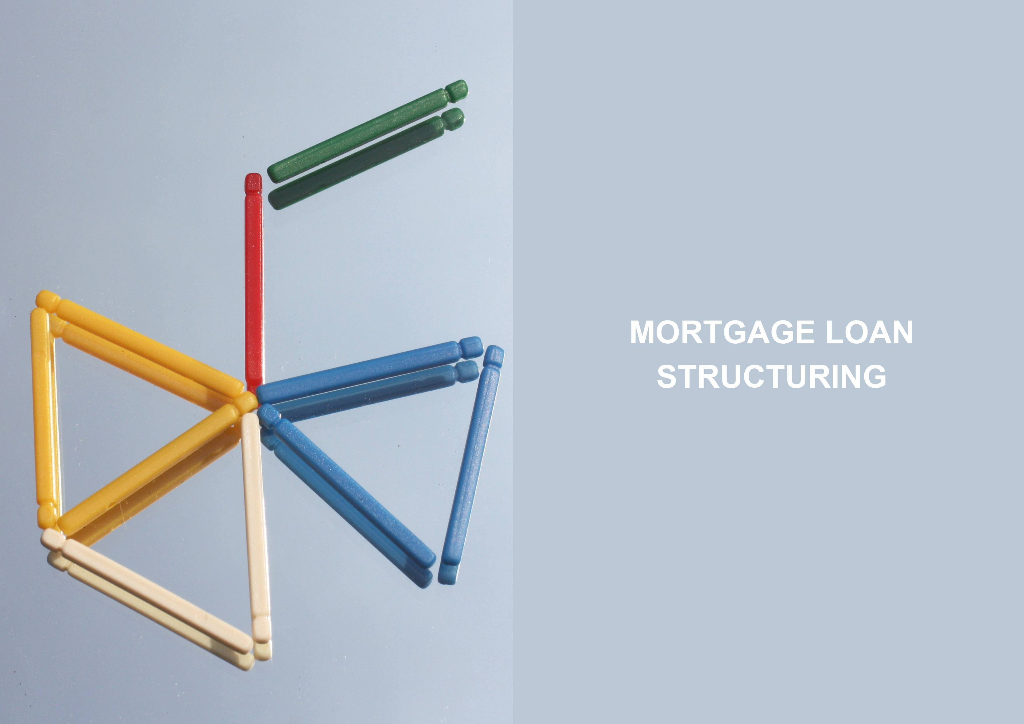 Mortgage Loan Structuring