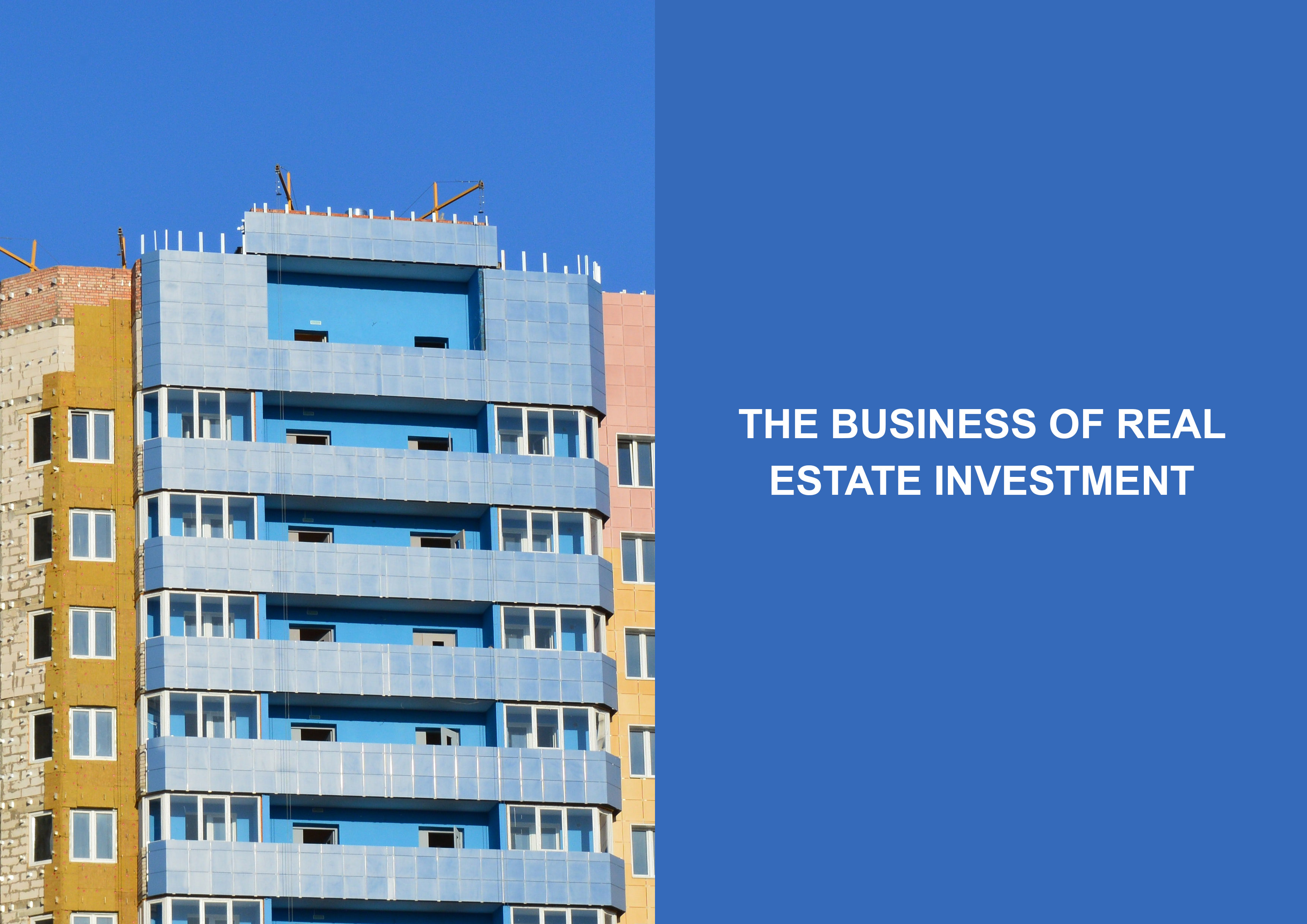 The Business of Real Estate Investment
