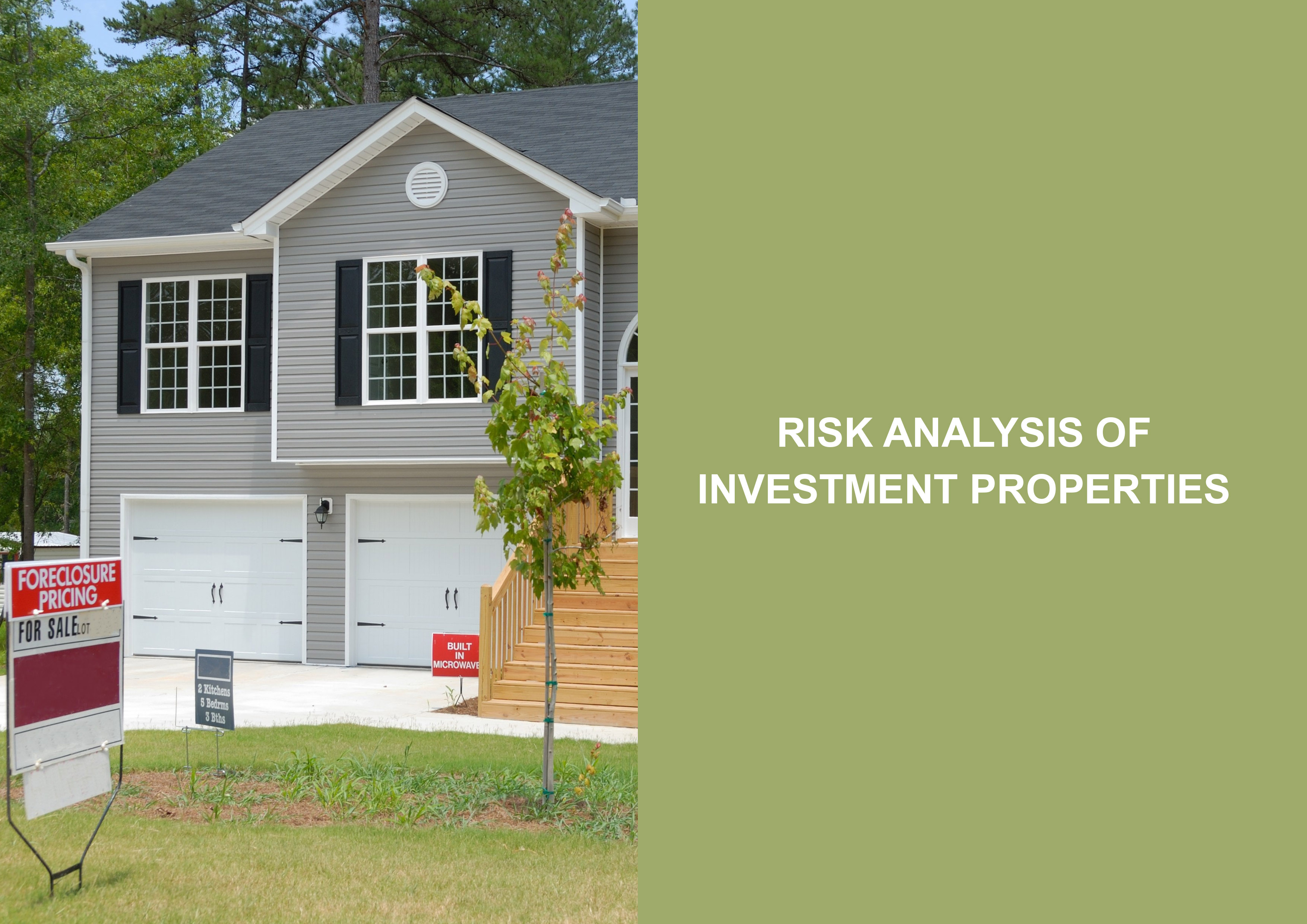 Risk Analysis of Investment Properties