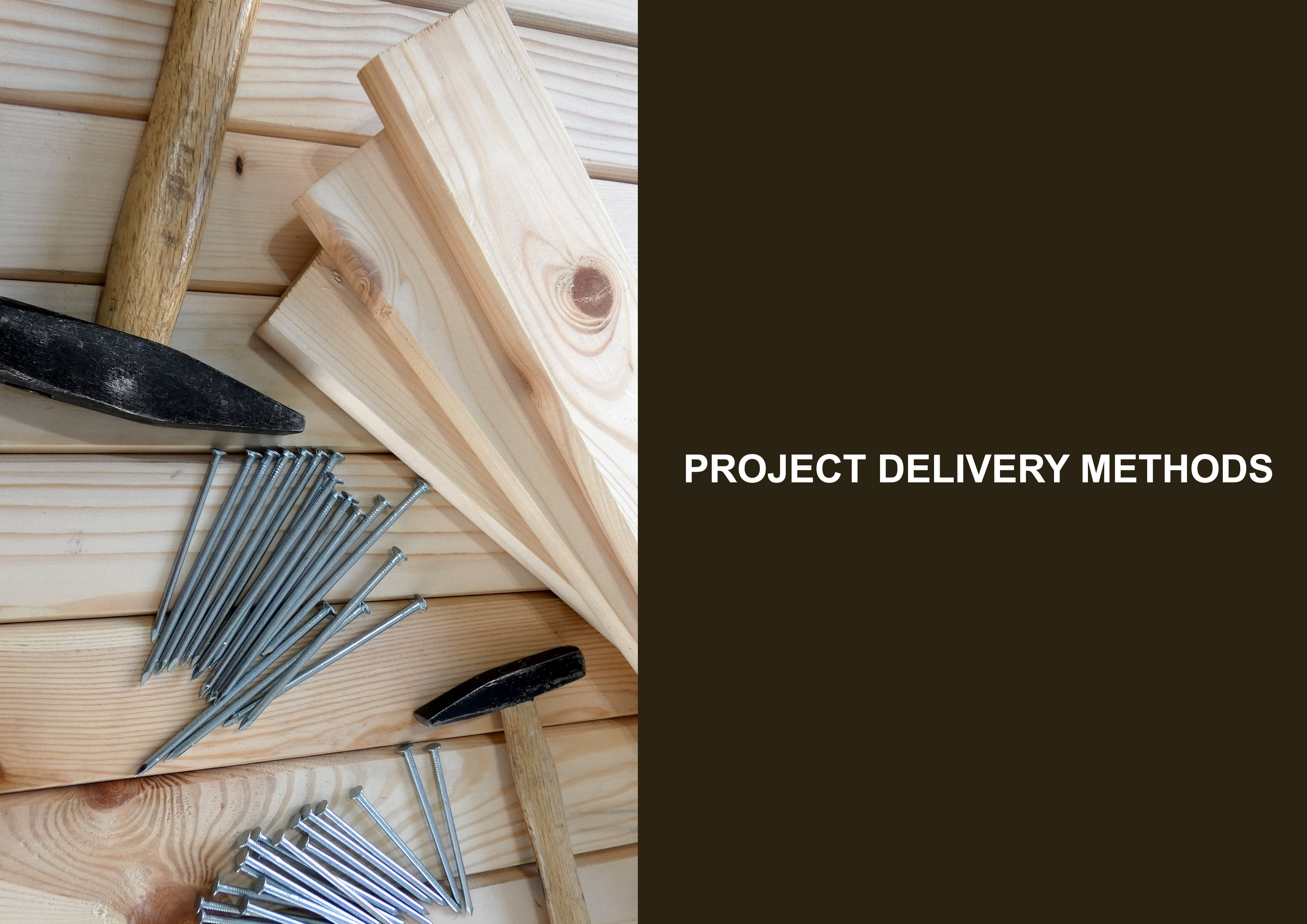 Project delivery methods